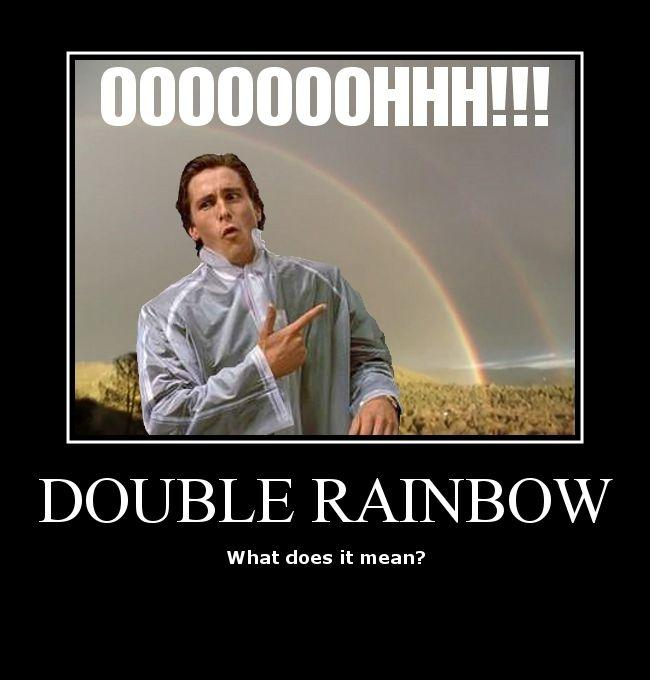 Double_Rainbow-doublesguy.jpg