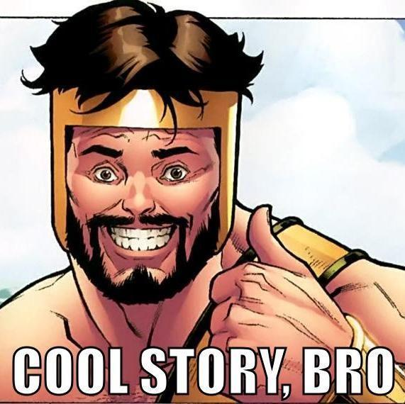 Cool story, bro! origins