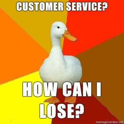 Technologically-Impaired-Duck-Customer-service-how-can-i-lose.jpg