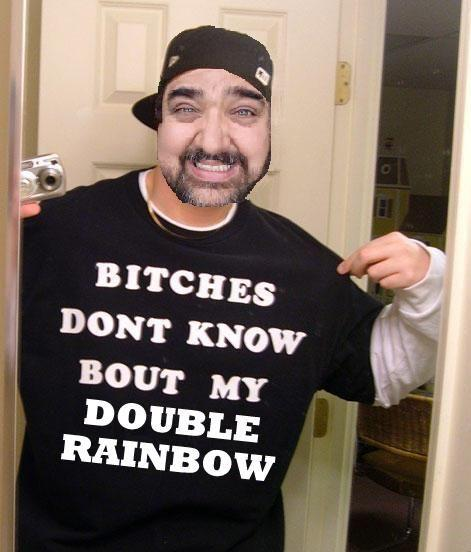 bitches_don_t_know_double_rainbow2.jpg
