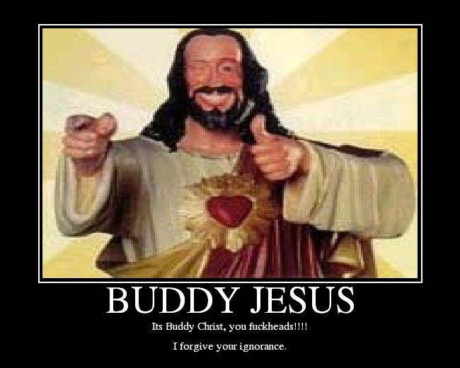 BUDDYJESUS2 buddy christ image gallery know your meme,Buddy Jesus Meme