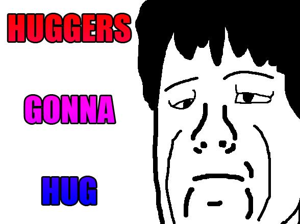 HUGGERSGONNAHUG.png