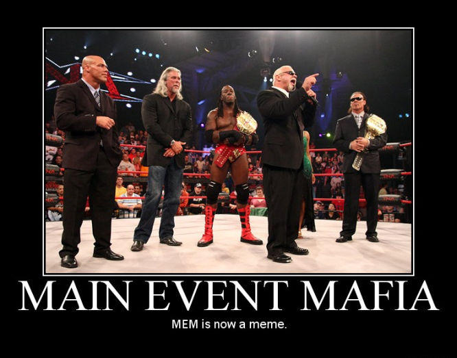 mem_is_now_a_meme_main_event_mafia.jpg