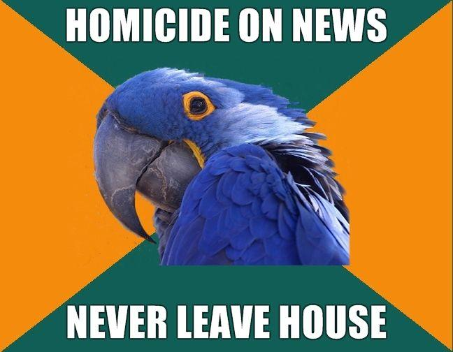 homicide-on-news-never-leave-house.jpg
