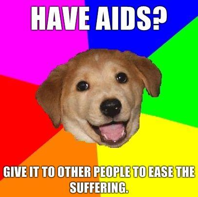 Have-AIDS-Give-it-to-other-people-to-ease-the-suffering.jpg