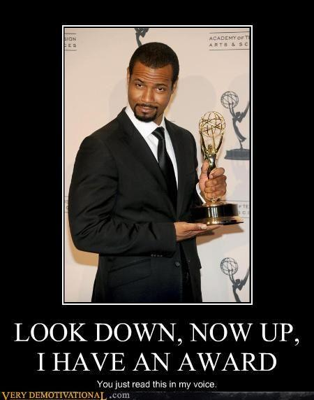 demotivational-posters-look-down-now-up-i-have-an-award.jpg