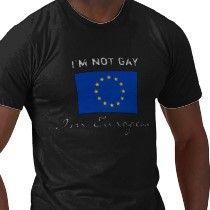 im_not_gay_im_european_tshirt-p235715903778981322tdrs_21020110725-22047-y73j02.jpg