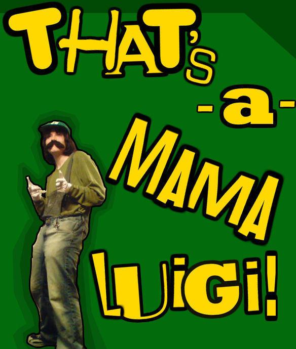 thats_a_mama_luigi___by_ZoDy.jpg