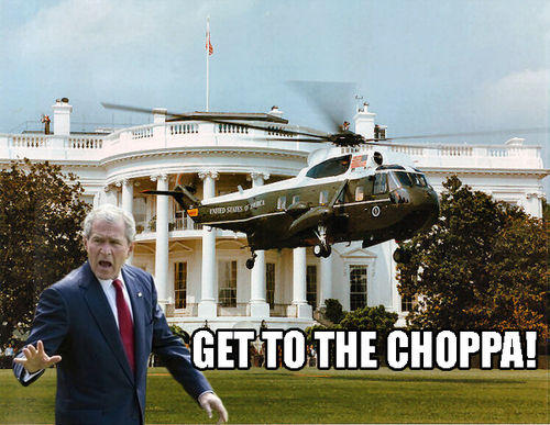 get_to_the_choppa_bush.jpg