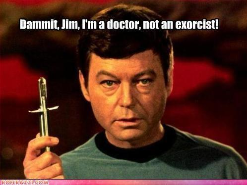 128949331577035220 image 81363] dammit jim, i'm a doctor, not a x know your meme
