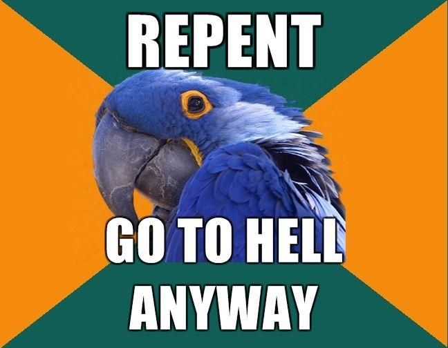repent-go-to-hell-anyway.jpg