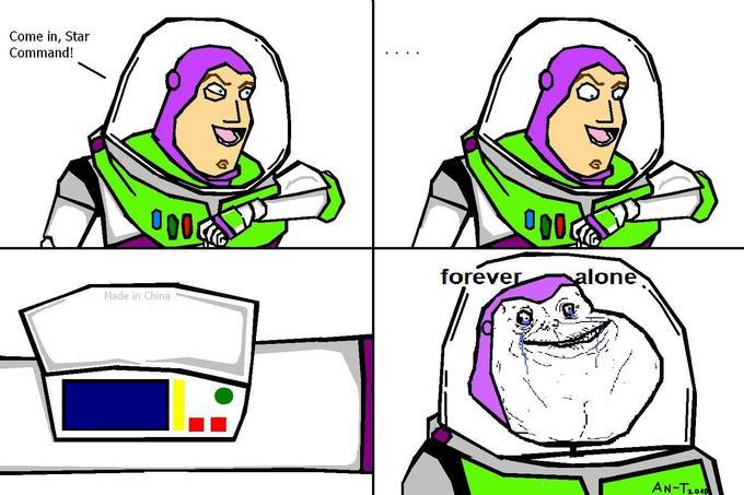 Buzz-forever-alone.JPG