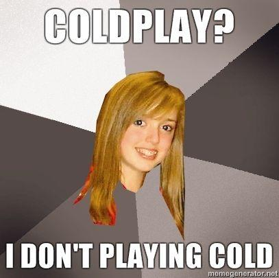 Coldplay-i-dont-playing-cold.jpg