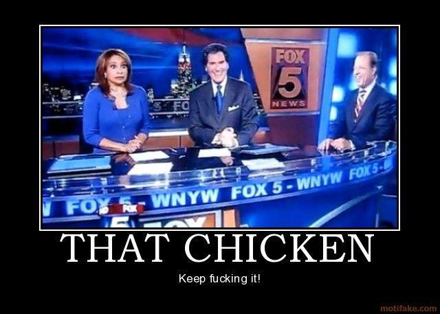 that-chicken-keep-fucking-that-chicken-demotivational-poster-1253223506.jpg