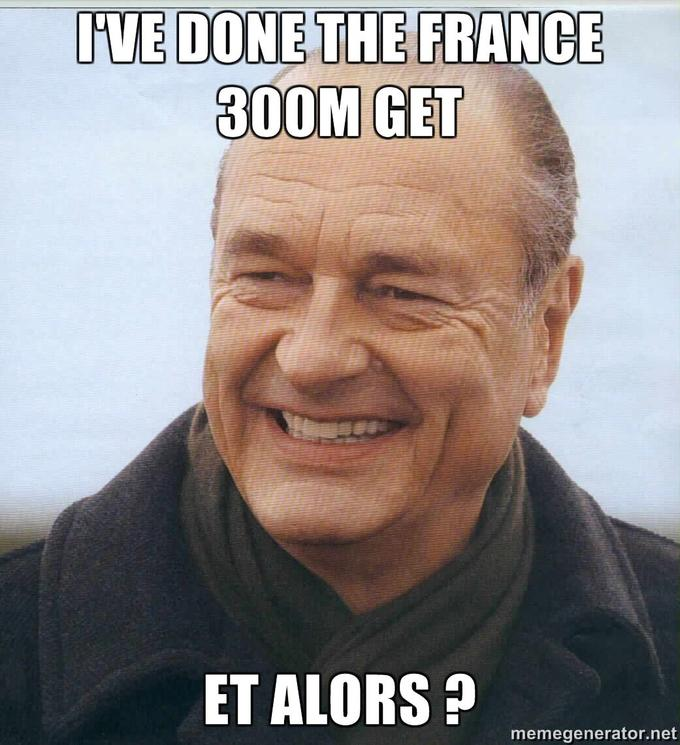 Ive-done-the-France-300M-GET-Et-alors-.jpg