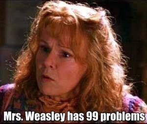 Mrs-Weasley-has-99-problems-harry-potter-vs-twilight-18084342-300-254.jpg