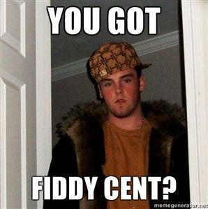 You-got-fiddy-cent.jpg