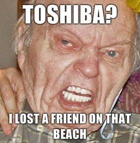 toshiba-i-lost-a-friend-on-that-beach.jpg