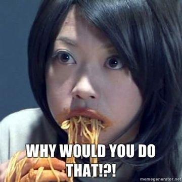 why-would-you-do-that_spaghetti.jpg