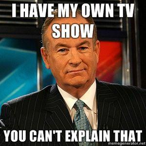 http://i0.kym-cdn.com/photos/images/newsfeed/000/100/541/I-HAVE-MY-OWN-TV-SHOW-YOU-CANT-EXPLAIN-THAT.jpg
