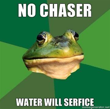 no-chaser-water-will-serfice.jpg
