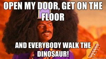 bOpen-my-door-get-on-the-floor-And-everybody-walk-the-dinosaur.jpg