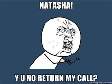 NATASHA-Y-U-NO-RETURN-MY-CALL.jpg