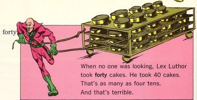 Lex Luthor Took  Cakes