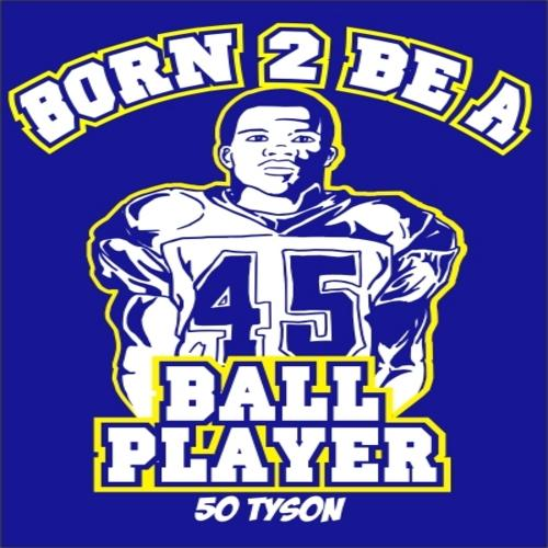 50_tyson_born_to_be_a_ball_player_the_mixtape-front-large.jpg