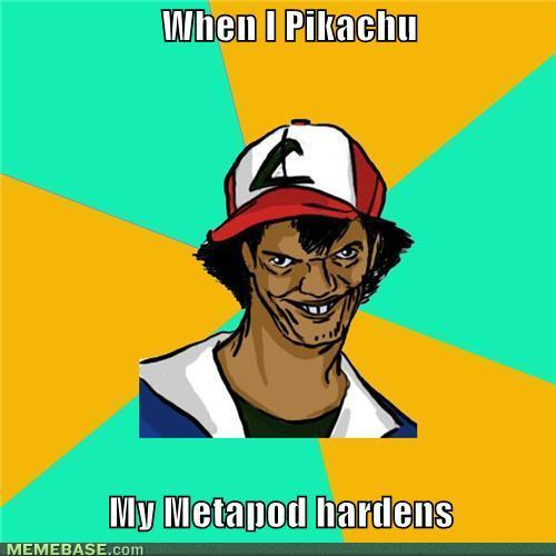 memes-when-i-pikachu-my-metapod-hardens.jpg