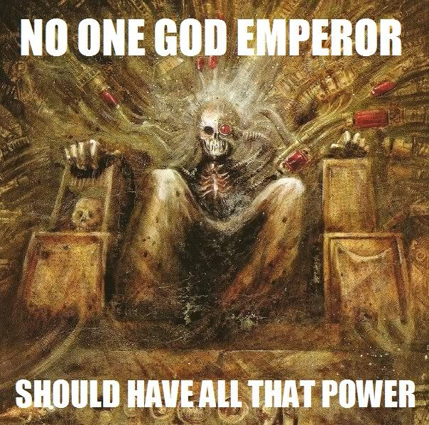 God-Emperor-ALL-THAT-POWER.jpg