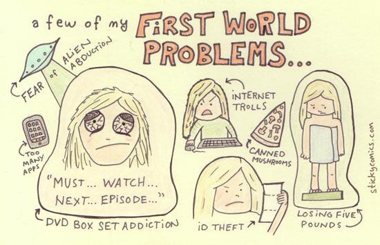first_world_problems.jpg
