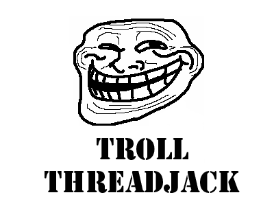 troll_threadjack20110725-22047-acu0t2.png