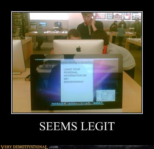 demotivational-posters-seems-legit22.jpg