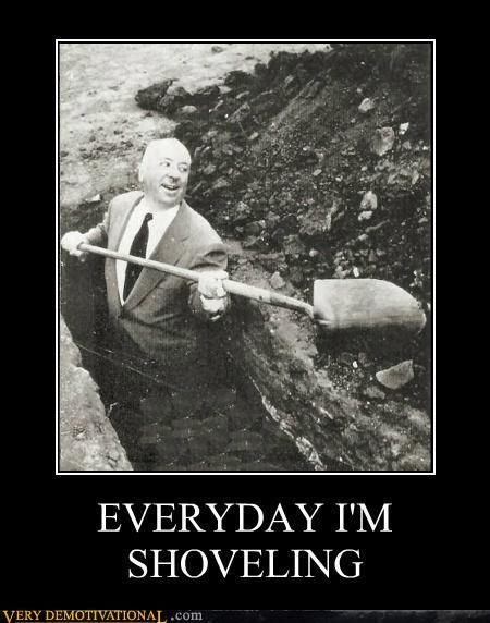 demotivational-posters-everyday-im-shoveling.jpg