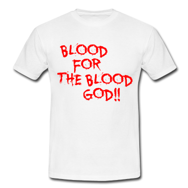 blood-for-the-blood-god.png