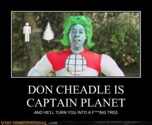demotivational-posters-don-cheadle-is-captain-planet-300x247.jpg