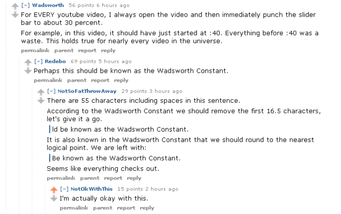 Wadsworth Constant: the first 30% of videos can be safely skipped