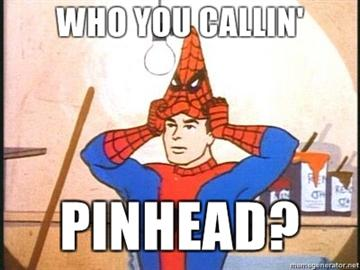 Who you callin pinhead image 195099] 60's spider man know your meme