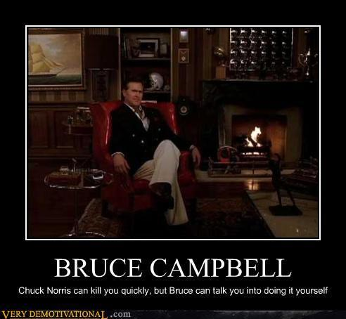 demotivational_posters_bruce_campbell_Demotivationals_pt_3_P-s492x454-92466-580.jpg