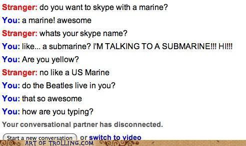 chatroulette-trolling-we-all-live-in-a-yellow-submarine-man.jpg
