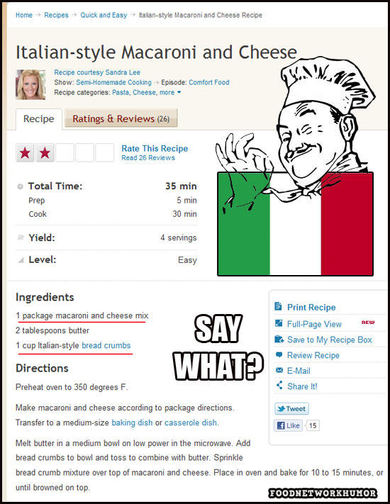 How to lose your italian friends and disgrace an entire country ~ Sandra Lee