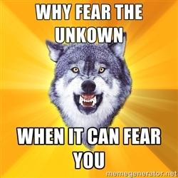 Courage Wolf: Unknown Fear