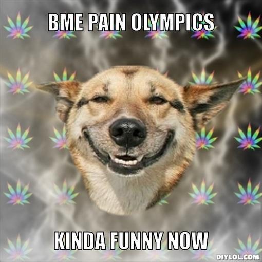 stoner-dog-meme-generator-bme-pain-olympics-kinda-funny-now-679b4d.jpg