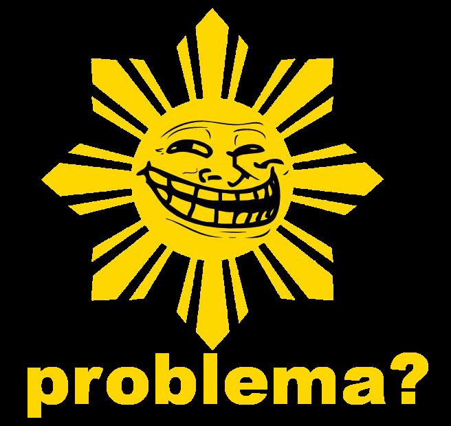 Trollololed Philippine Sun (Problema?)