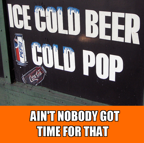 Ain't Nobody Cold Pop