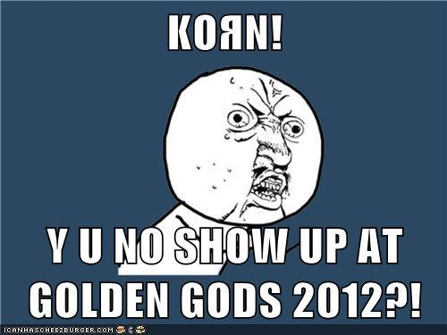 KoЯn Golden Gods 2012