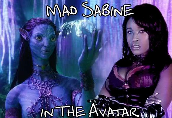 Mad Sabine Mondestin in the Avatar