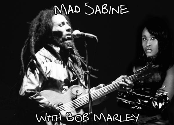Mad Sabine Mondestin With Bob Marley