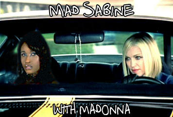 Mad Sabine Mondestin With Madonna